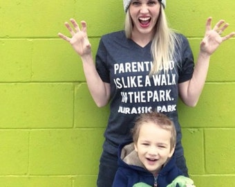 Mom Life Shirt | Parenthood Shirt | Jurassic Park |  Funny Mom Shirt | Mama Shirt | Momlife Shirt | Jurassic Park | Jurassic Park Shirt