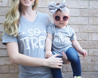 Mommy and Me Shirts | Matching Shirts | So Tired Shirt | So Wired Shirt | Funny Mom Shirt | Funny Toddler Shirt | Mom Life | Motherhood