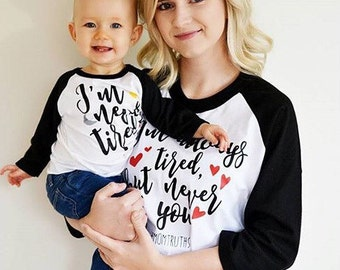 Mommy and Me Shirts | Matching Shirts | Mom Shirt | Matching Raglans  | Always Tired Never Tired | Mom and Baby Shirt Set
