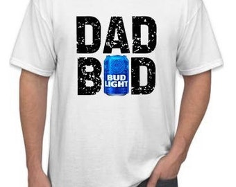 Christmas Gifts for Dad  | Dad Shirts | Dad Bod Shirt | Dad Beer Shirt | Dad Beer Can Shirt | Funny Dad Shirt | Fathers Day Shirt