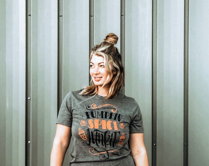 Featured listing image: Womens Fall Shirt | Pumpkin Spice Shirt | Fall Shirt for Women | Pumpkin Spice Junkie | PSL Shirt | Fall Vibes Shirt | Basic Shirt