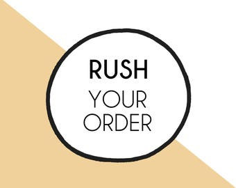 Rush your order, 1 business day, receive proof same day, ships in 1 business day, priority order, handmade rush, ooak, last minute gift