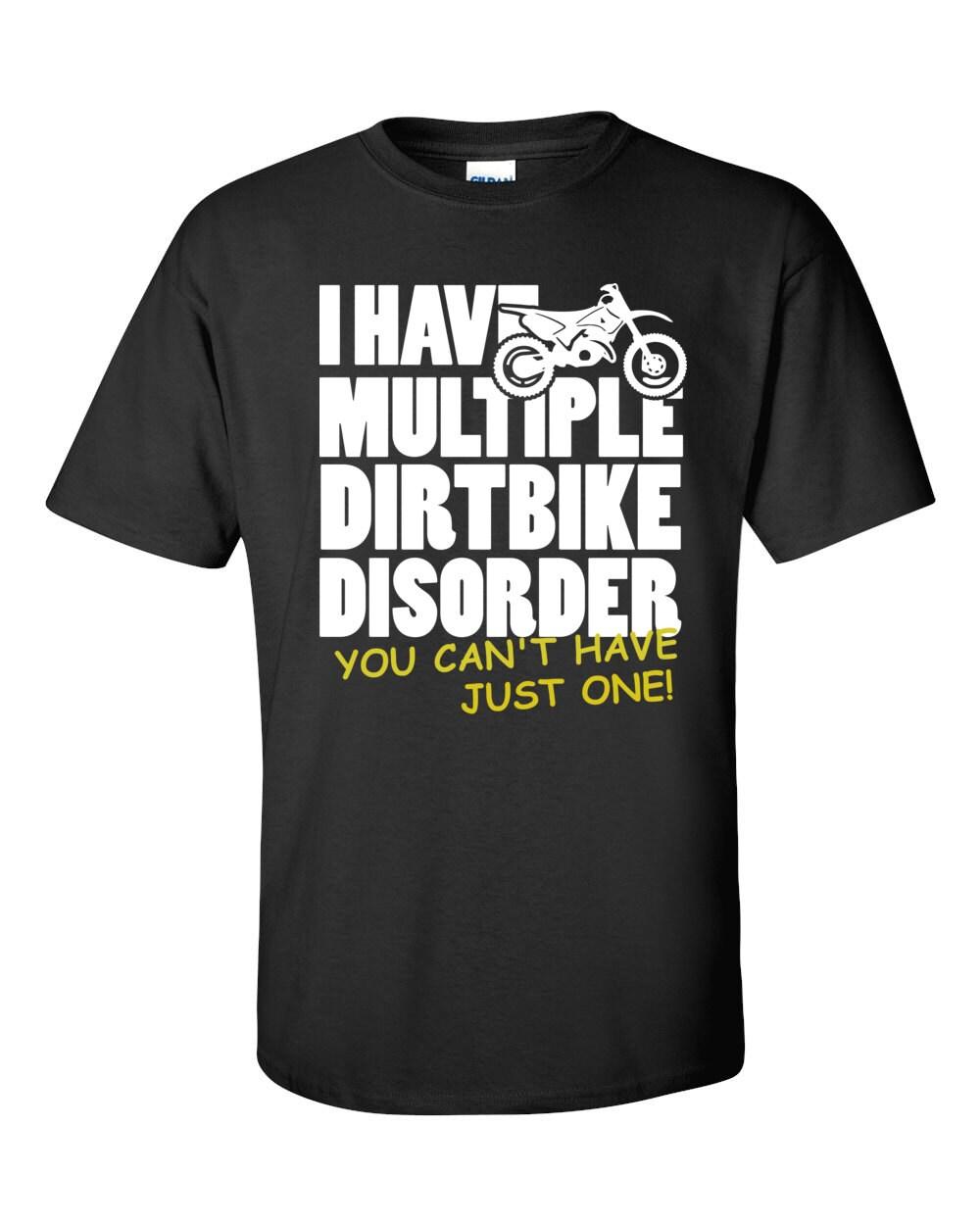 Dirt Bike Disorder Unisex T Shirt Unique Print Shirt Etsy