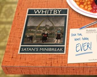 Whitby: Satan's Minibreak - A6 Rubbish Seaside Postcard
