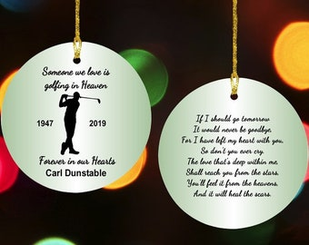 Personalized Golfing in Heaven Memorial Christmas tree Ornament Someone we love is Golfing in heaven male or female 2 SIDED PRINT any text