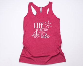 71d2c4901abc Life is Better at the Lake Racerback Tank Top Minimalist Womens Unisex Gift  Summer Vacation Cruise Beach Ocean Anchor Sarcastic Funny Tee