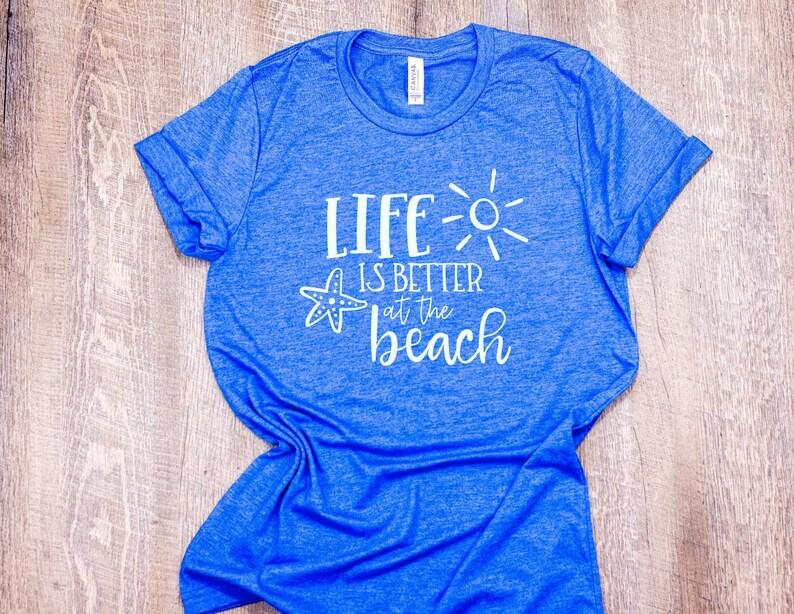 c0938c4fd50 Life is Better at the Beach Tee T-Shirt T Shirt Minimalist
