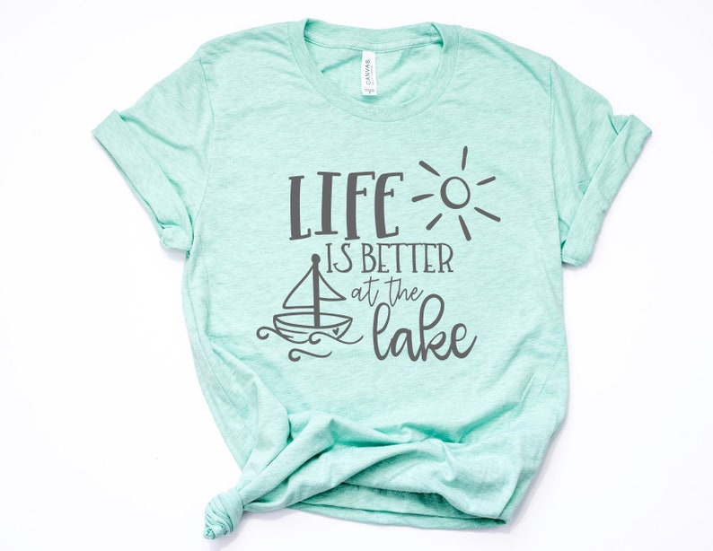 4ce6696096f Life is Better at the Lake Tee T-Shirt T Shirt Minimalist