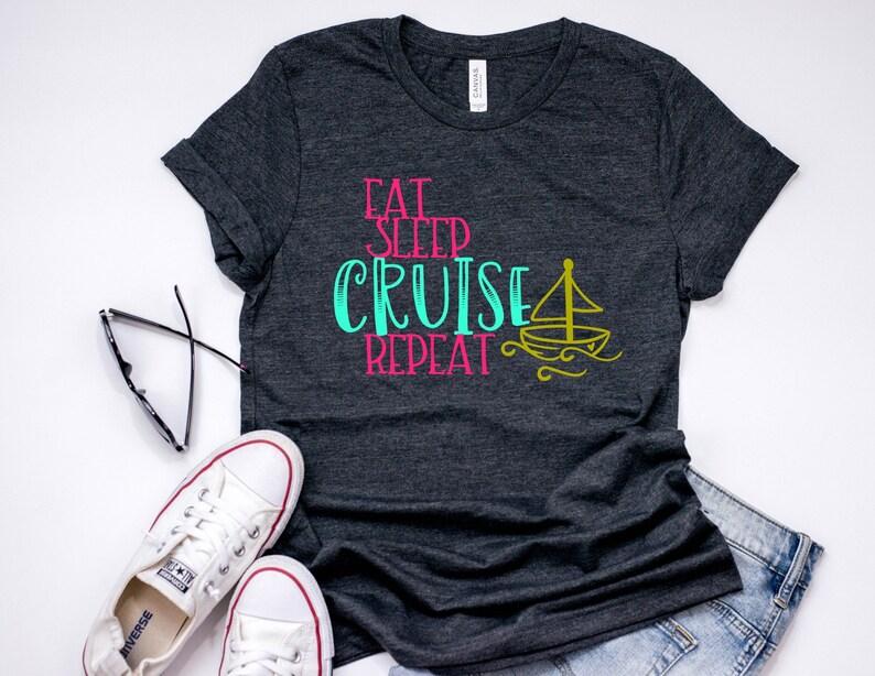 97efd248b299 Eat Sleep Cruise Repeat Tee T-Shirt T Shirt Minimalist Womens