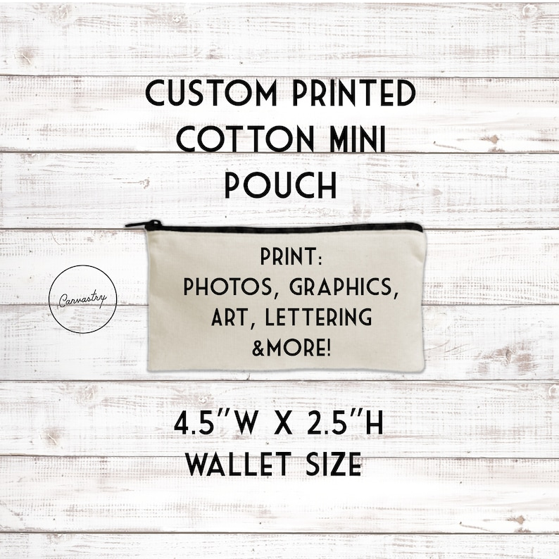 977ad2eb9593 Custom Small Zippered Pouch - Your Art or Text, Personalized Canvas Makeup  Bag, Gift for Girlfriend