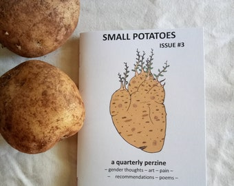 Small Potatoes #3 A6 zine
