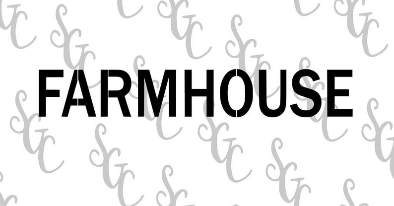 FARMHOUSE Reusable Stencil Many Sizes to Choose from!
