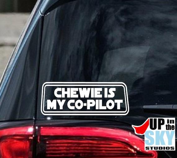 Chewie is my Co-Pilot Star Wars Inspired Vinyl Sticker Car