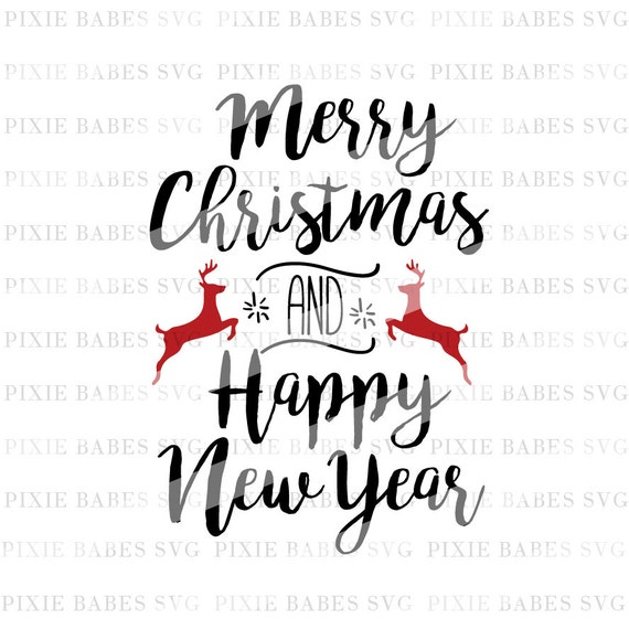 Merry Christmas and Happy New Year SVG Holiday SVG ...