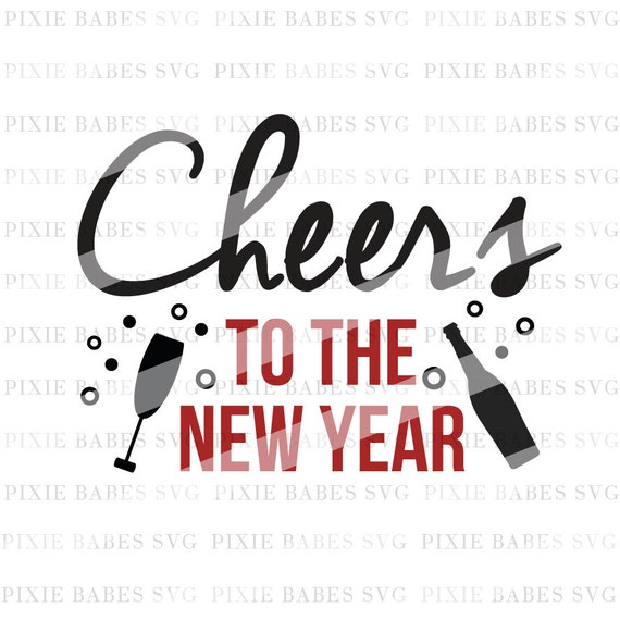 Cheers to the New Year SVG Holiday SVG Christmas svg Wine | Etsy