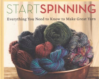 Start Spinning: Everything You Need to Know to Make Great Yarn PDF ENGLISH