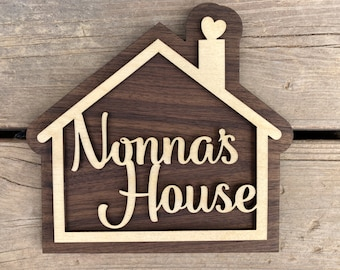 Nonna's House Sign for Your Nonna - Mothers Day Gift - Mother Grandmother Gift - A sign your Nonna will love