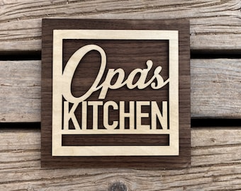 Opa's Kitchen Sign for Your Opa - Fathers Day Gift - Father Grandfather Gift - Kitchen Sign - A sign your Opa will love