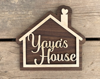 Yaya's House Sign for Your Yaya - Mothers Day Gift - Mother Grandmother Gift - A sign your Yaya will love