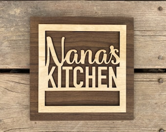 Nana's Kitchen Sign for Your Nana - Mothers Day Gift - Mother Grandmother Gift - Kitchen Sign - A sign your Nana will love