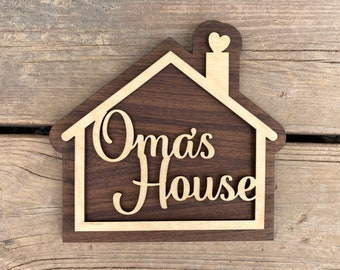 Oma's House Sign for Your Oma - Mothers Day Gift - Mother Grandmother Gift - A sign your Oma will love