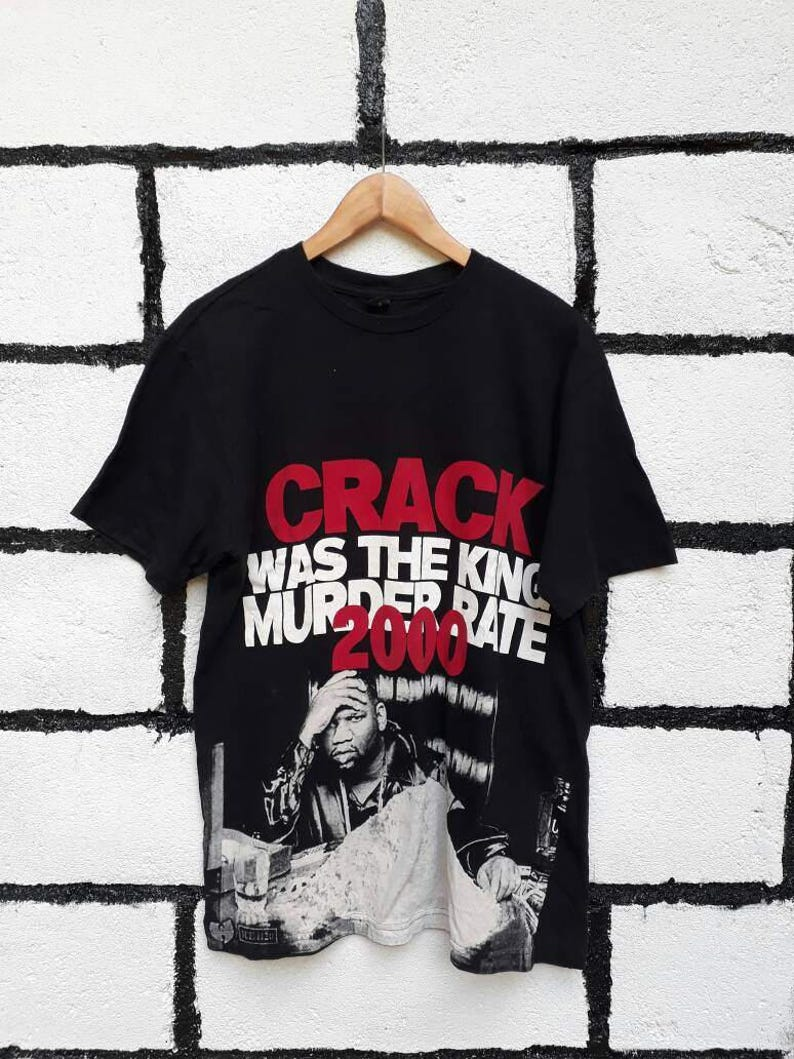 b9264cd6dad3 Chef raekwon crack was the king murder rate Tshirt Nice Design | Etsy