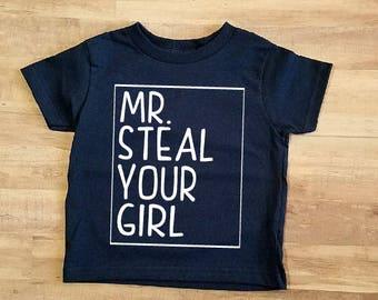 afece6289 Mr. Steal your Girl Toddler Infant or Onesie