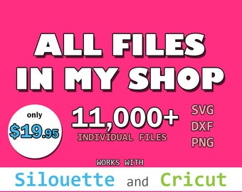 90% OFF SVG Bundle Sale! - Huge Svg Collection - Every Svg In The Shop In One Bundle - Huge Saving - Svg Files for Silhouette or Cricut