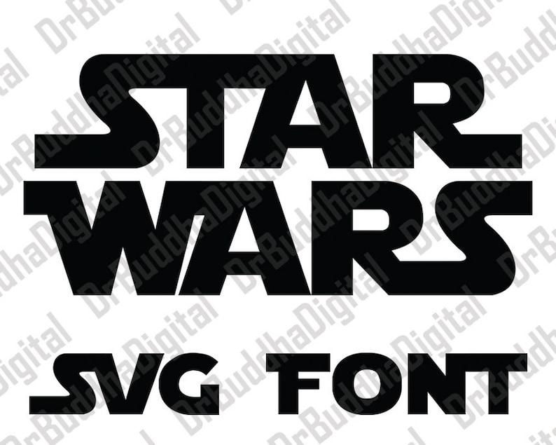 Sale Star Wars Font SVG Collection Star Wars Alphabet DXF | Etsy