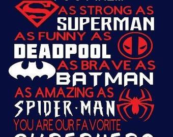 03865d1c superhero dad shirt fathers day superman deadpool batman spiderman