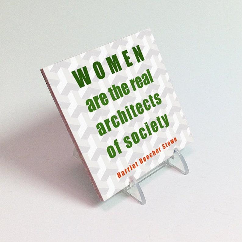 Women/'s Movement ceramic tile to hang or display Harriet Beecher Stowe quote
