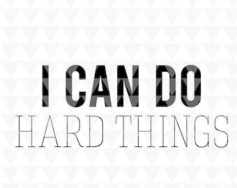 I can do hard things - classroom SVG, PDF, JPEG, classroom wall art, classroom poster, classroom door sign, classroom decal