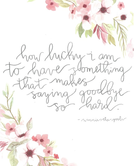 Winnie The Pooh Quote How Lucky I Am To Have Something Etsy