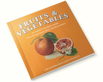 Fruits and Vegetables Coloring Book, Nature Coloring Book, 47A198535361X