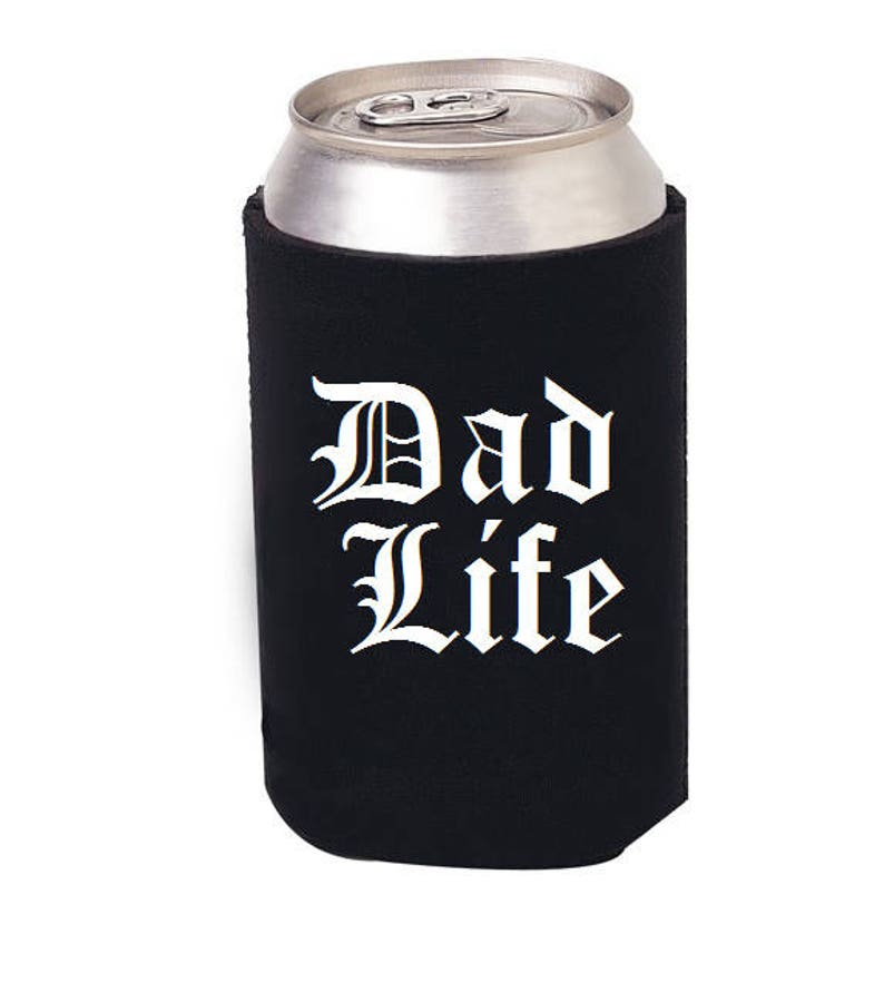 Dad Life Beer Can Cozie Dad Life Dad beer can cooler Dad image 0