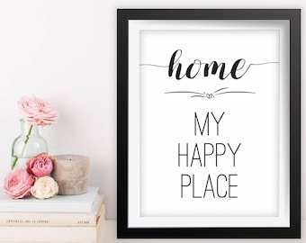 Printable Quote Art, 8x10 Printable Wall Art, Home My Happy Place Wall Art, Living Room Decor, Inspirational Quote, Home My Happy Place