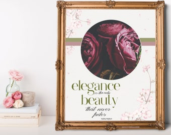 """Printable Art """"Elegance is the Only Beauty"""" Audrey Hepburn Quote Instant Download Inspiring Quote Is Perfect for your Office or Home Decor"""