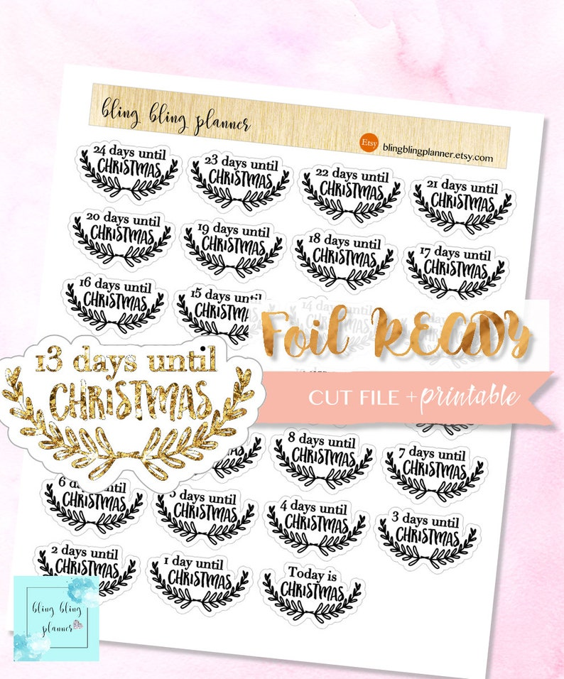 image regarding Christmas Countdown Printable titled Xmas COUNTDOWN printable foil, Foil xmas countdown Stickers, Foil Xmas Sticker, December countdown stickers Foiled geared up,