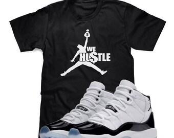 df8b409be25 We Hustle T-Shirt Designed To Match Air Jordan Retro 11 XI Concord Sneakers  (S-3XL)