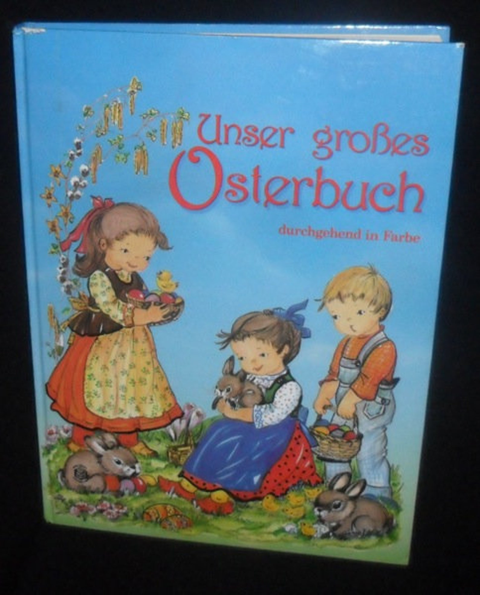 Vintage German Easter Childrens Book~Songs~Stories~Recipes~Easter for Children~Hard Back~