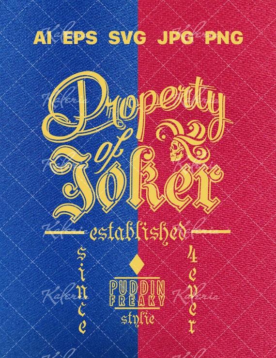 Property Of Joker Original Design Vector Svg Files For Etsy