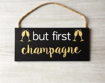 but first champagne gold champagne sign champagne wall decor bubbly bar sign champagne bar sign bridal shower sign wedding