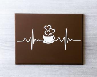 Coffee Sign / Coffee Heartbeat / Coffee Bar Sign / Coffee Wall Decor / Coffee Lover Gift / Coffee Addict / Funny Coffee Sign / Coffee Humor