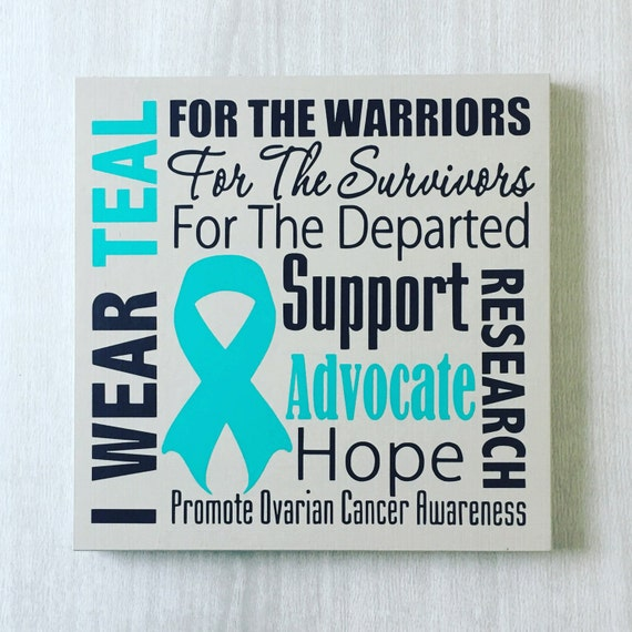 eb7081b5158 Ovarian Cancer Sign Sympathy Gift Teal Ribbon Awareness   Etsy