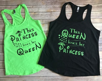Adult Tank top This Queen loves her Princess, this Princess loves her Queen t-shirt. Mother Daughter-tshirt. Queen and Princess t-shirt