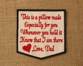 MEMORY Patch, Ready to Ship, IRON-on or Sew onMemory Shirt Pillow Patch, This is a PILLOW made especially Patch, love dad Label, red heart