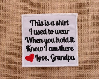 MEMORY PILLOW Patch, Ready to Ship, Iron-on or Sew On Memory Pillow Patch, This is a shirt Patch Love Grandpa,  Memorial Quilt Label,