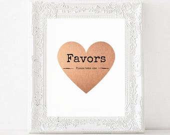 Favors Printable Wedding Sign   Please take one    Rose Gold Foil Heart Favors Sign   Reception Signs   Favors Sign   Wedding Printable PDF