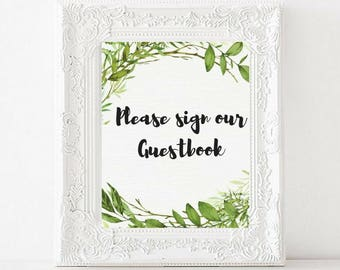 Please Sign our Guest Book Printable Wedding sign   Greenery Watercolor   Garden Wedding   Please sign our guest book   Reception signs PDF