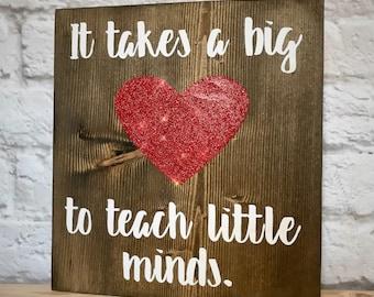 It takes a big heart to teach little minds   Teacher Appreciation Gift   Teacher retirement gift